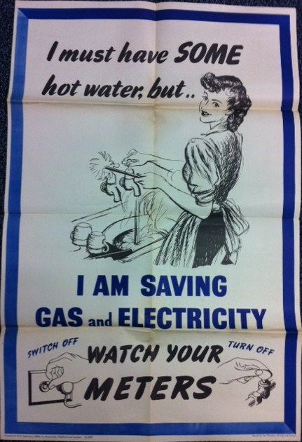Example: the effects of war on everyday life... advertisements urging families to conserve gas and electricity following the Second World War (photo reference UWT/D/268)
